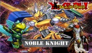 Deck Review : Noble Knights
